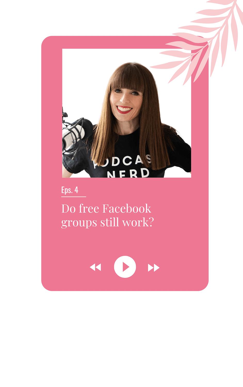 Do free Facebook groups still work?